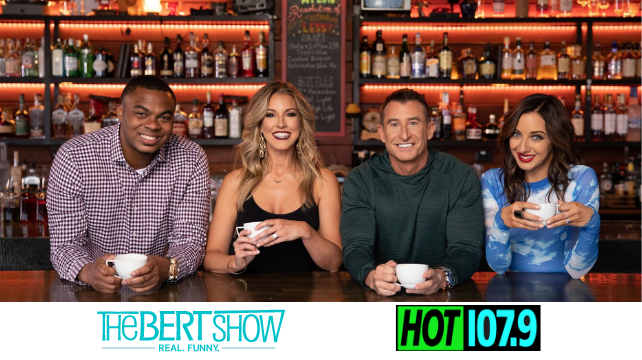 The Bert Show – Mornings 5-10am on HOT 1079!